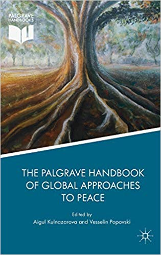 Palgrave Handbook of Global Approach to Peace
