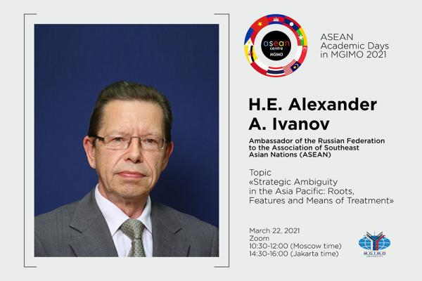 ASEAN Academic Days 2021: Lecture by Ambassador of Russia to ASEAN