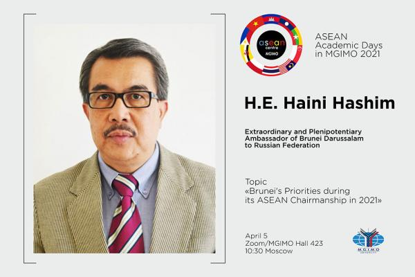 ASEAN Academic Days 2021: Lecture by Ambassador of Brunei to Russia